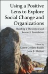 Jane E.Dutton's Publications on Compassion and Organizations